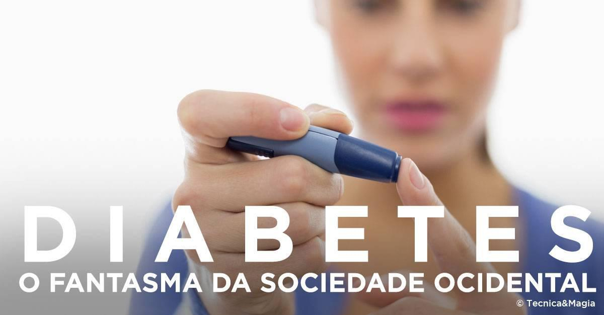 A DIABETES, FANTASMA DA SOCIEDADE OCIDENTAL