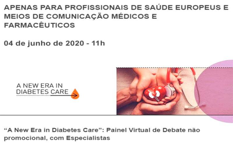 PAINEL VIRTUAL DE DEBATE COM ESPECIALISTAS: A NEW ERA IN DIABETES CARE